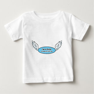 No Angel Mummy thinks I am Baby T-Shirt