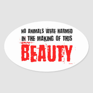 No Animals Were Harmed Oval Sticker