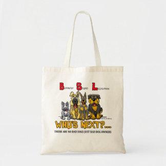 No B.S.L  (Blatantly Stupid Legislation) Bag
