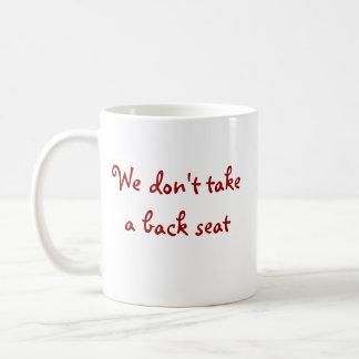 No Back Seat Basic White Mug