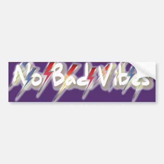 No Bad Vibes Bumper Sticker