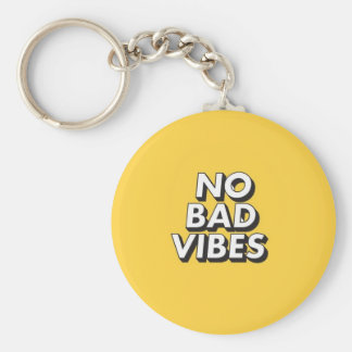 No Bad Vibes Keychain