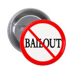 No Bailout! Pinback Buttons