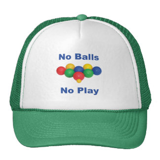 No Balls Bocce Ball Trucker Hats
