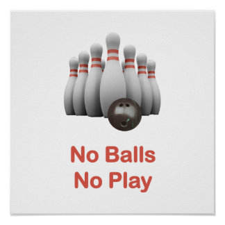 No Balls Bowling Posters