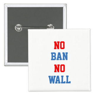 No Ban No Wall 15 Cm Square Badge
