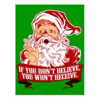 No Believing No Receiving Funny Santa Postcard