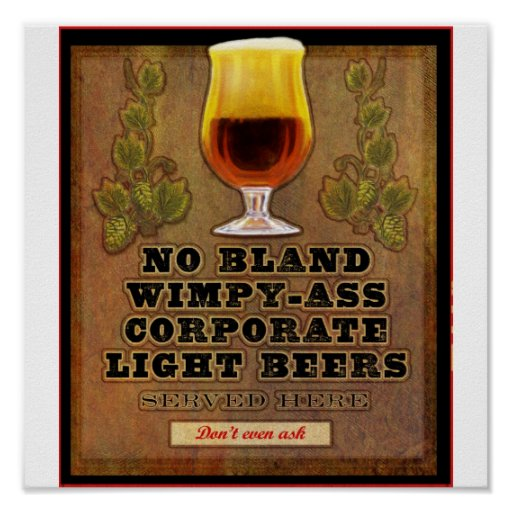 No bland beers served here poster