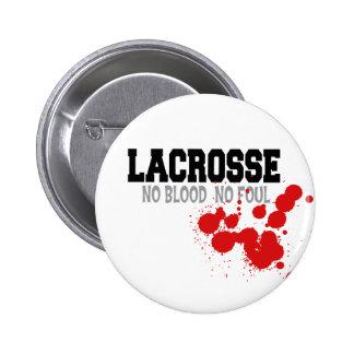 No Blood No Foul Lacrosse Gift Pin
