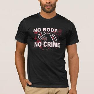 No Body No Crime Shirt