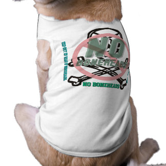 NO BONEHEADS! International Edition Sleeveless Dog Shirt