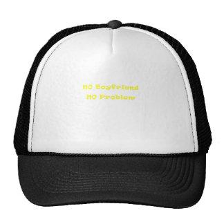 No Boyfriend No Problem Trucker Hats