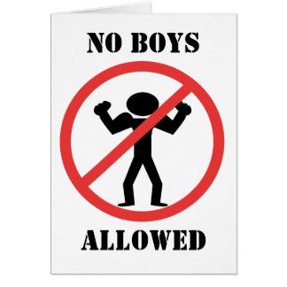 No Boys Allowed Card