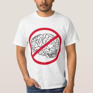 No Brain T-Shirt