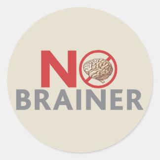 No Brainer Round Sticker
