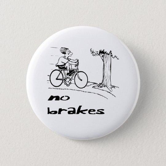 No Brakes Biker 6 Cm Round Badge