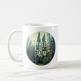 No Bras Allowed In The Forest Coffee Mug