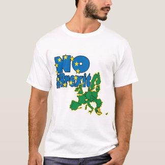 No Brexit - EU - UK referendum T-Shirt