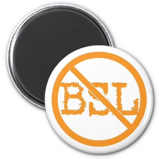 No BSL Magnet