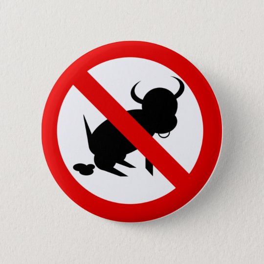 No Bull 6 Cm Round Badge