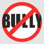 No Bully No Bullying Tshirts, Sweats, Buttons Round Stickers