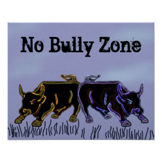 No Bully Zone Poster