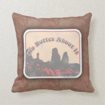 No Buttes About It Cushion