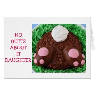 """NO BUTTS ABOUT IT """"DAUGHTER""""-EASTER WISH IS HUGE GREETING CARD"""