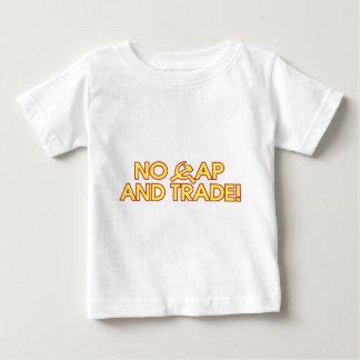 No Cap And Trade! Baby T-Shirt
