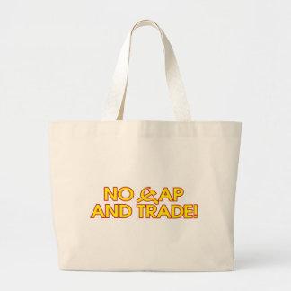 No Cap And Trade! Bag