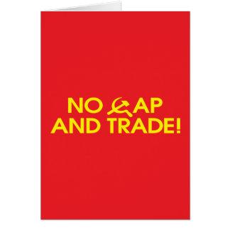 No Cap And Trade! Greeting Card