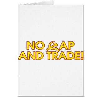 No Cap And Trade! Greeting Cards