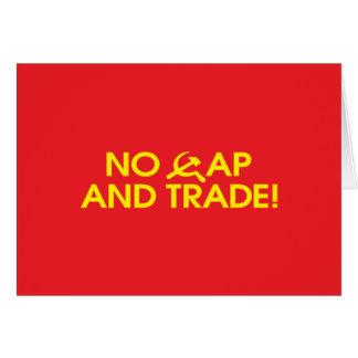 No Cap And Trade Greeting Card