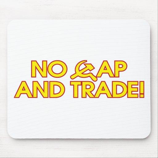 No Cap And Trade! Mouse Mats