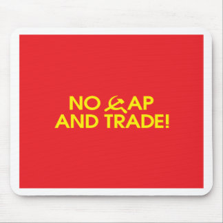 No Cap And Trade! Mouse Pad