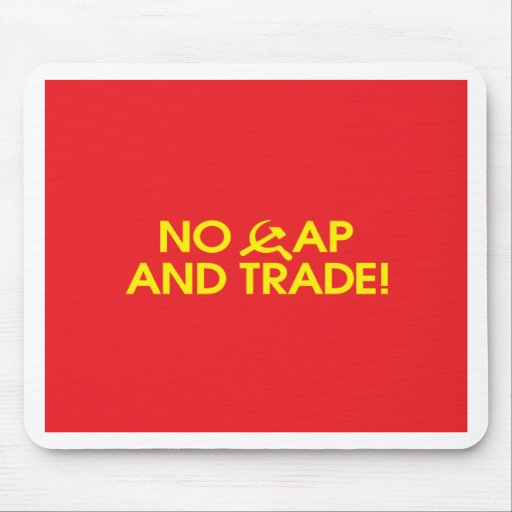No Cap And Trade! Mouse Mat