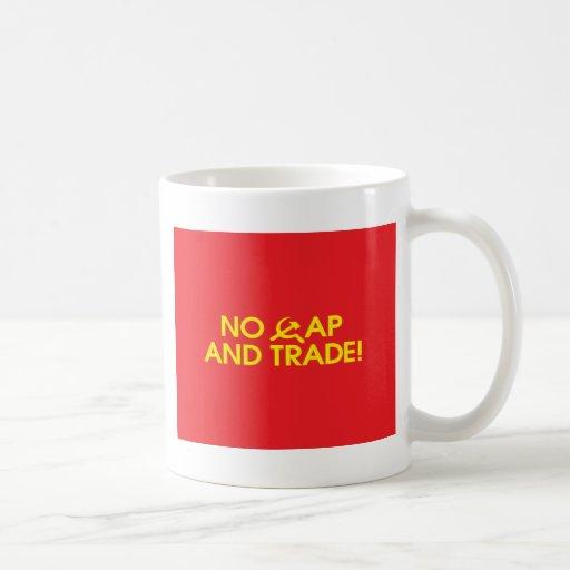 No Cap And Trade! Coffee Mug