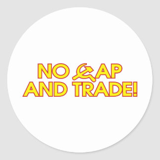 No Cap And Trade! Round Sticker