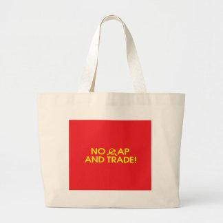 No Cap And Trade! Jumbo Tote Bag