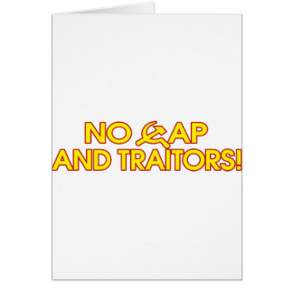 No Cap And Traitors! Greeting Card