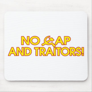 No Cap And Traitors! Mouse Pad