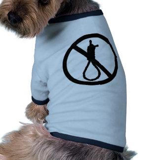 No Capital Punishment Sign Pet Shirt