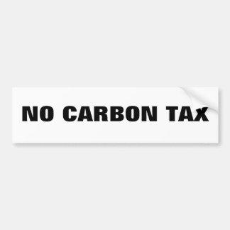 No Carbon Tax Car Bumper Sticker