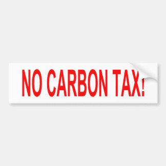 No Carbon Tax sticker Bumper Sticker