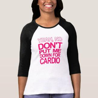 No Cardio! T-Shirt