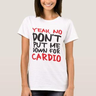 No Cardio T-Shirt