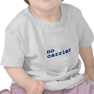 NO carrier T-shirts