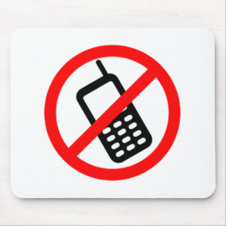 No Cell Phones Mouse Pad