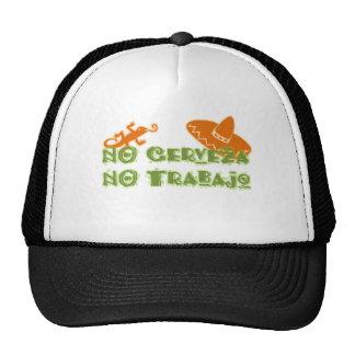 NO Cerveza No Trabajo Hats