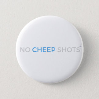 No Cheep Shots T-Shirt Button White